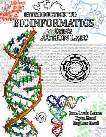 Introduction to bioinformatics using action labs ebook by jean louis introduction to bioinformatics using action labs ebook by jean louis lassezryan rossi fandeluxe Gallery