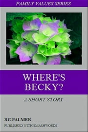 Where's Becky? ebook by Robert Gil Palmer