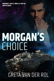 Morgan's Choice ebook by Greta van der Rol