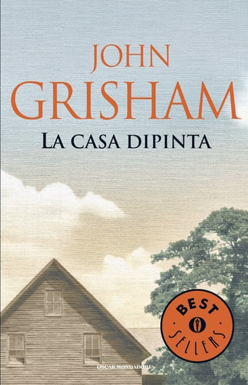 La casa dipinta ebook by John Grisham