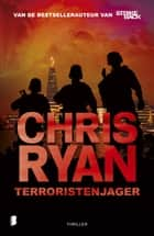 Terroristenjager ebook by Chris Ryan, Kees van Weele
