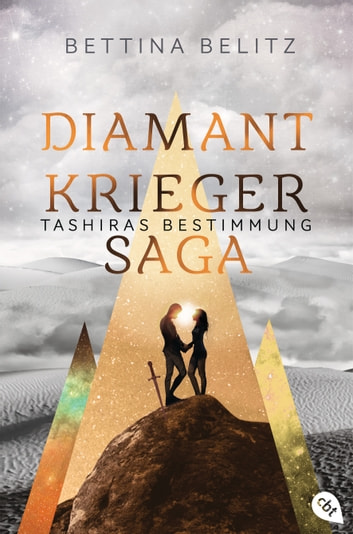 Die Diamantkrieger-Saga - Tashiras Bestimmung ebook by Bettina Belitz
