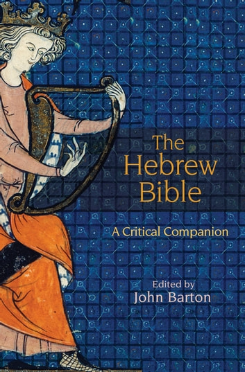 The Hebrew Bible - A Critical Companion ebook by
