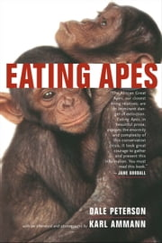 Eating Apes ebook by Peterson, Dale
