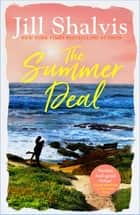 The Summer Deal - The ultimate feel-good holiday read! ebook by Jill Shalvis