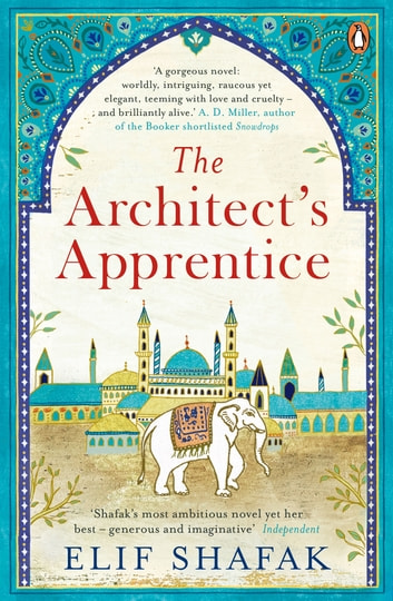 The Architect's Apprentice ebook by Elif Shafak
