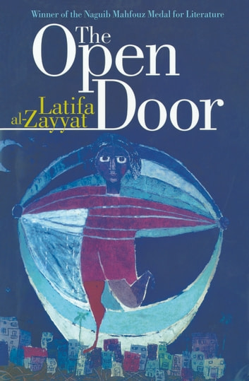 The Open Door ebook by Latifa Al-Zayyat