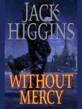 Without Mercy ebook by Jack Higgins