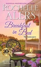 Breakfast in Bed ebook by Rochelle Alers
