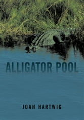 Alligator Pool ebook by Joan Hartwig