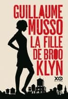 La fille de Brooklyn ebook by Guillaume Musso