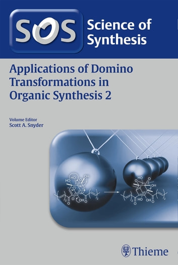 Applications of Domino Transformations in Organic Synthesis, Volume 2 ebook by Jon Boyce,Iain Coldham,Gaelle Blond,Alexander Dömling,Marco Bella