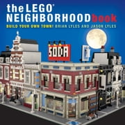 LEGO Neighborhood Book - Build Your Own LEGO Town! ebook by Brian Lyles,Jason Lyles