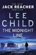 The Midnight Line ebook by Lee Child