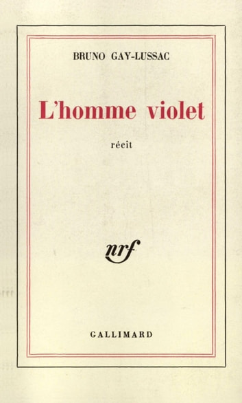 L'homme violet ebook by Bruno Gay-Lussac