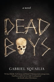 Dead Boys ebook by Gabriel Squailia