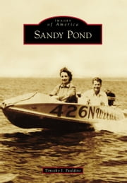 Sandy Pond ebook by Timothy J. Pauldine