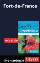 Martinique - Fort-de-France ebook by Claude Morneau