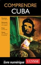 Comprendre Cuba ebook by Hector Lemieux