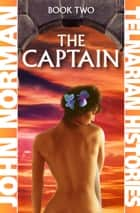 The Captain ebook by John Norman
