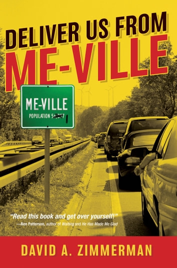 Deliver Us From Me-Ville ebook by David Zimmerman
