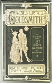 Dalziels' Illustrated Goldsmith ebook by Oliver Goldsmith