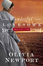 Wonderful Lonesome ebook by Olivia Newport