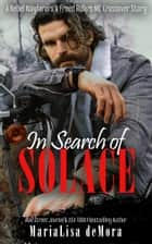 In Search of Solace ebook by MariaLisa deMora