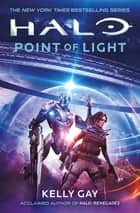 Halo - Point of Light ebook by