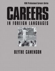 Careers in Foreign Languages ebook by Camenson, Blythe