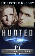 Hunted ebook by Christine Kersey