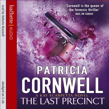 The Last Precinct audiobook by Patricia Cornwell