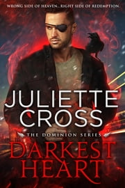Darkest Heart ebook by Juliette Cross
