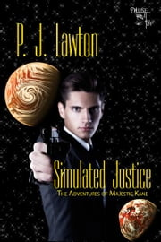 Simulated Justice ebook by PJ Lawton
