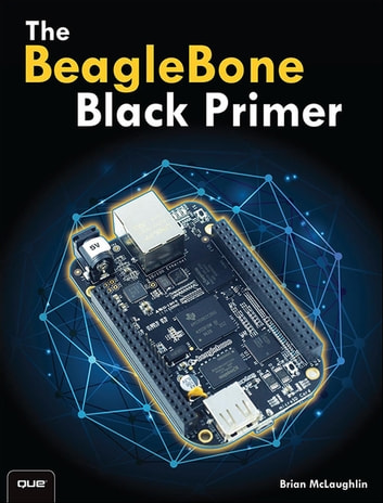 The beaglebone black primer ebook by brian mclaughlin the beaglebone black primer ebook by brian mclaughlin fandeluxe Choice Image