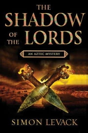 Shadow of the Lords ebook by Simon Levack