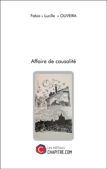 Affaire de causalité eBook by Fabio Oliveira