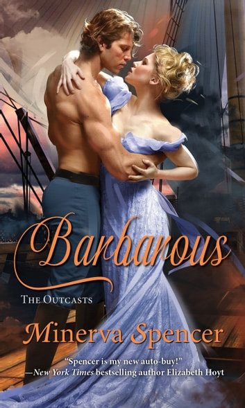 Barbarous eBook by Minerva Spencer