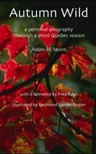 Autumn Wild ebook by Robin Stone