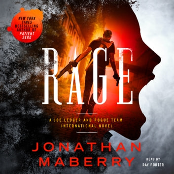 Rage - A Joe Ledger and Rogue Team International Novel audiolibro by Jonathan Maberry