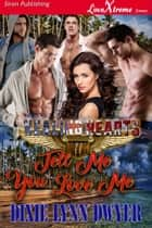 Healing Hearts 11: Tell Me You Love Me ebook by
