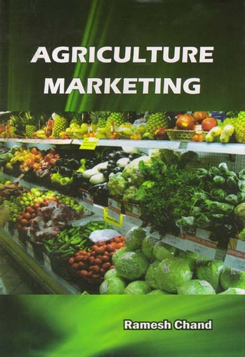 Agriculture Marketing ebook by Ramesh Chand