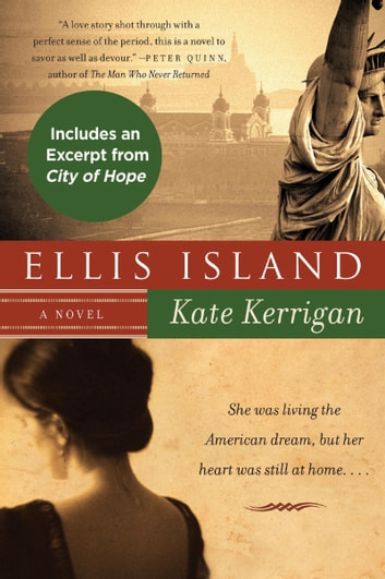Ellis Island - A Novel ebook by Kate Kerrigan