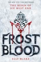 Frostblood ebook by