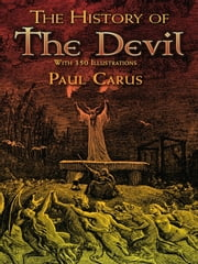 The History of the Devil ebook by Paul Carus
