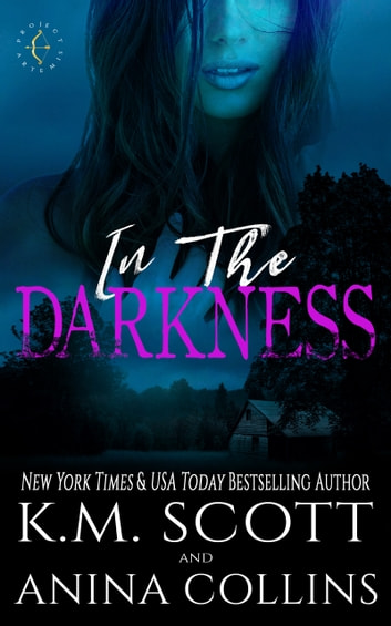 In The Darkness - A Project Artemis Novel ebook by K.M. Scott,Anina Collins