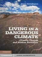 Living in a Dangerous Climate ebook by Dr Renée Hetherington