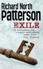 Exile ebook by Richard North Patterson, Richard Patterson