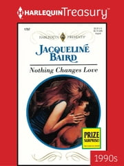 Nothing Changes Love ebook by Jacqueline Baird