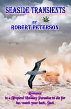 Seaside Transients ebook by Robert Peterson